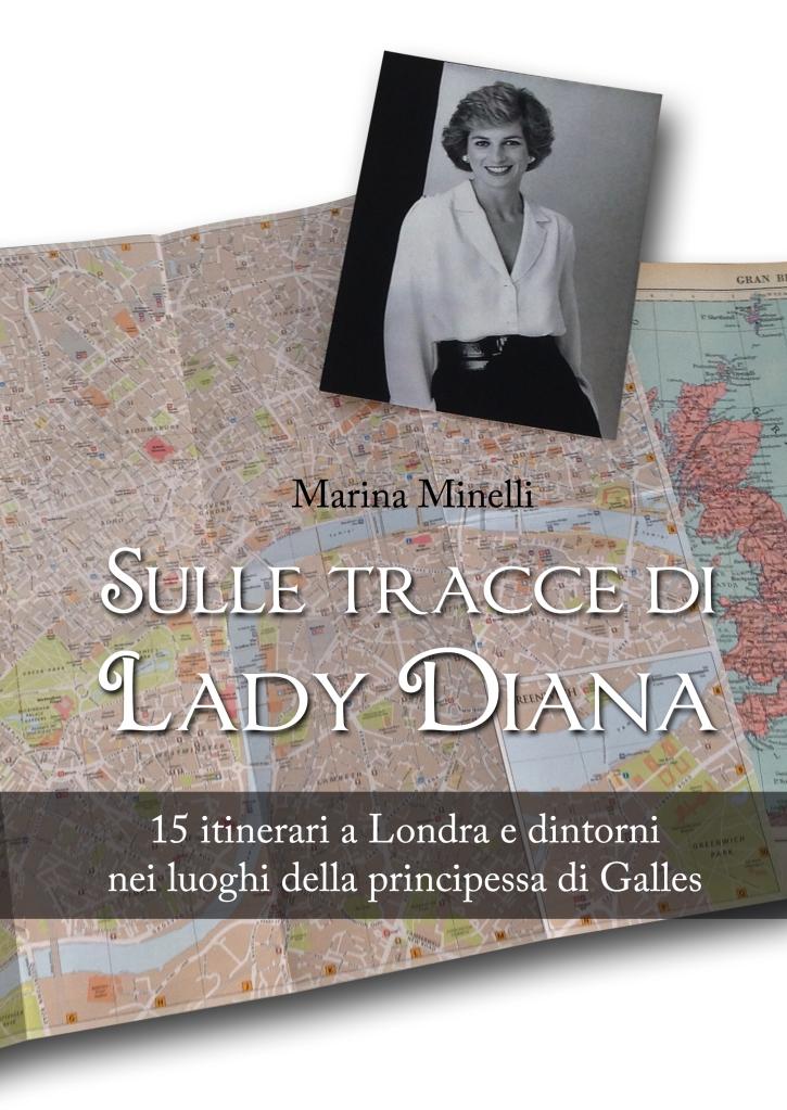 Marina Minelli Sulle tracce di lady Diana