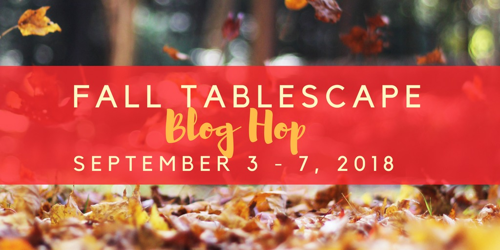 tablescape blog hop